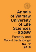 Annals of Warsaw University of Life Sciences – SGGW. Forestry and Wood Technology No 72