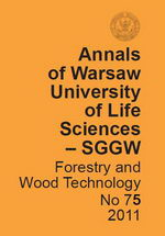 Annals of Warsaw University of Life Sciences – SGGW. Forestry and Wood Technology No 75