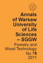 Annals of Warsaw University of Life Sciences – SGGW. Forestry and Wood Technology No 76