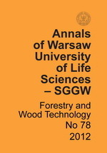 Annals of Warsaw University of Life Sciences – SGGW. Forestry and Wood Technology No 78